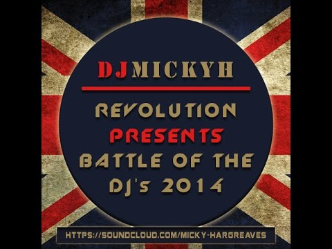 REVOLUTION PRESENTS BATTLE OF THE DJ's ENTRY | DJ MICKY H (FREE DOWNLOAD)