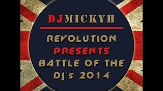 REVOLUTION PRESENTS BATTLE OF THE DJ