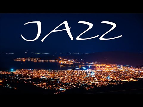 City Night JAZZ - Smooth JAZZ for Evening - Chill Out Music