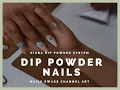 Kiara Sky Dip Powder Nails | DIY Ombre Nails with Kiara Sky Dip Powder System