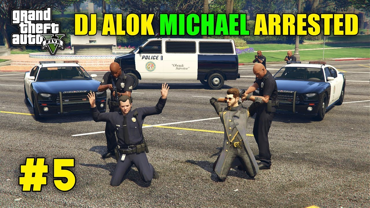 FREE FIRE DJ ALOK AND MICHAEL ARRESTED | GTA V GAMEPLAY 5