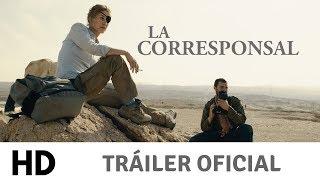 TRAILER La Corresponsal | 31 de mayo en cines