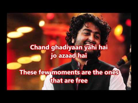 Aaj Jaane Ki Zid Arijit Singh (Timed Lyrics) English Translation (No Music)