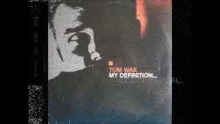 Tom Wax - My Definition... (Class Of 1992 Radio Mix)