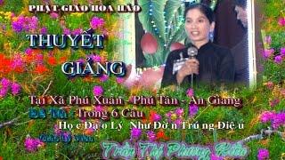 PGHH - Học Đạo Lý Như Đờn Trúng Điệu -GLV Trần Thị Phương Kiều - thuyết tại xã Phú Xuân