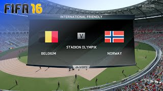 FIFA 16 - Belgium National Team vs. Norway National Team @ Stadion Olympik