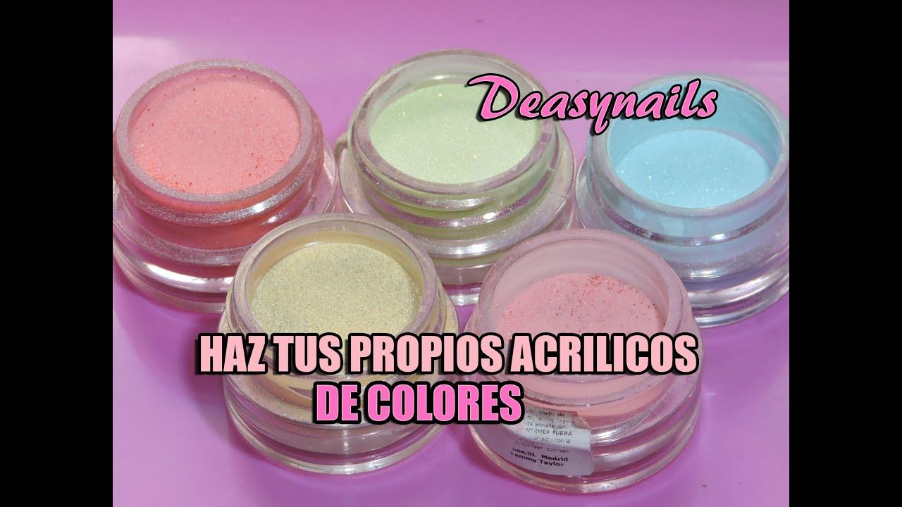 Haz tus acrilicos de colores , Cómo hacer acrilicos de color facil tutorial uñas Deasynails 2016