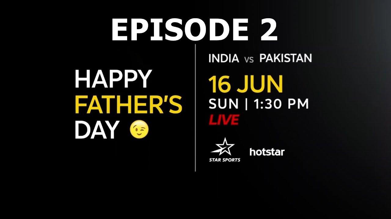   India vs Pakistan    ICC Cricket World Cup 2019  Episode 2 