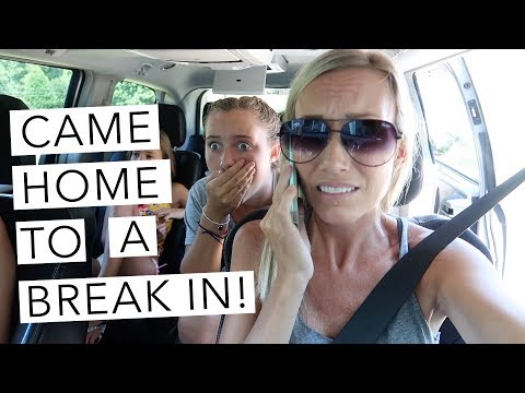 THE HOME BREAK IN THAT CHANGED OUR LIVES!