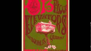 13th Floor Elevators - You Really Got Me