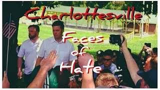 Charlottesville: Faces of Hate (feat: Richard Spencer)