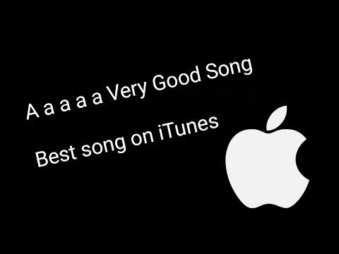A a a a a Very Good Song  Best song on iTunes 2017