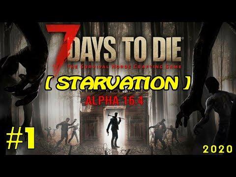 7 Days to Die [ STARVATION ] ► Начало ► №1 (Стрим)