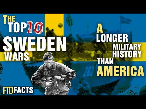 The Top 10 Wars of SWEDEN