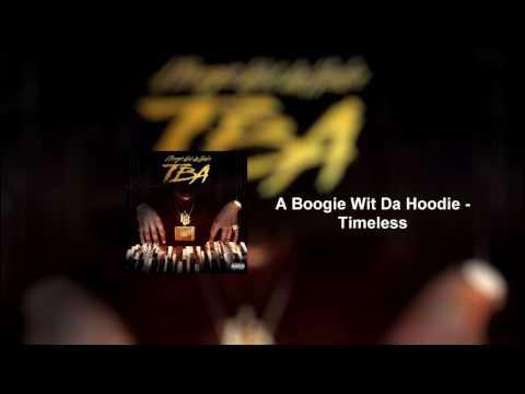 Timeless - A Boogie Wit Da Hoodie