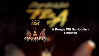 Timeless A Boogie Wit Da Hoodie [Official Audio]