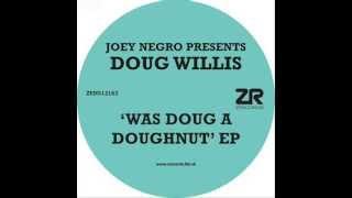 Joey Negro Pres. Doug Willis Feat. Kristi Lomax - Universe Of Sound (Original Mix)