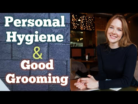 Soft Skills | Good Grooming And Personal Hygiene