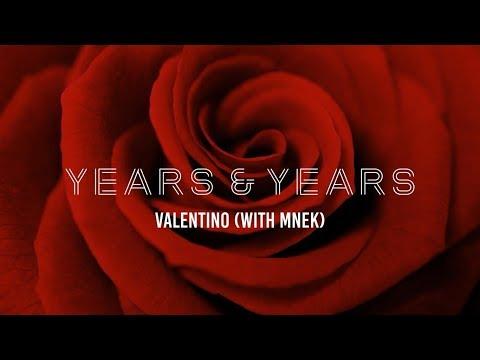 Years & Years & MNEK - Valentino (Lyrics)
