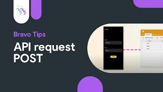 Bravo Tips #5 AṖI Request POST