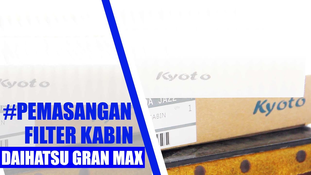 Tutorial Memasang Filter Kabin Daihatsu Gran Max Honda Mobilio Kyoto