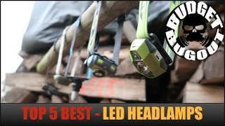 Top 5 Best Headlamps -- Hands Free LED Lights | Outdoors, Camping, Hunting, Tactical, Everyday Carry