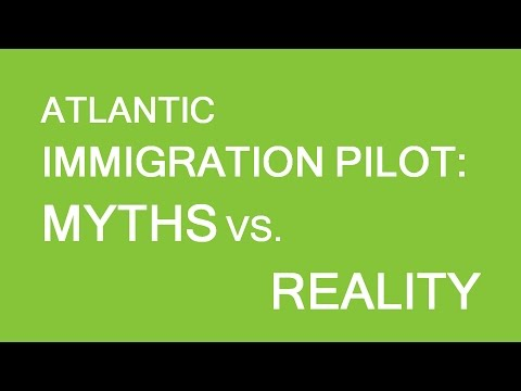 Atlantic Immigration Pilot. Myths and Reality