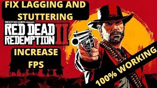 Red Dead Redemption 2 Lag Fix | Stutter And Frame Drops FIXED| INCREASE FPS