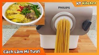 Cách Sử Dụng Máy Làm Mì PHILIPS - Tự Làm MÌ TRỨNG TƯƠI Dai Ngon Tại Nhà || Fresh Egg Noodles Recipe