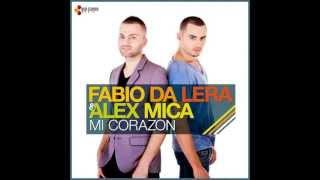 Fabio Da Lera  Alex Mica   Mi Corazon ft. Allexinno e Starchild (official radio music)