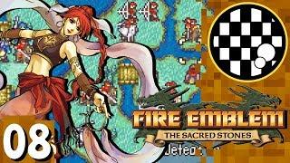 Fire Emblem: The Sacred Stones | PART 8
