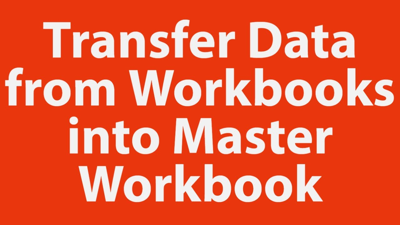 How To Transfer Multiple Rows Of Data From Multiple Workbooks Into Master Workbook With Vba