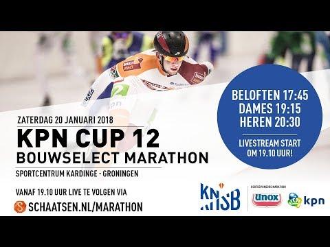 Livestream KPN Marathon Cup 12 Groningen 20 januari 2018 ...