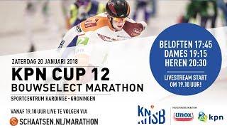 Livestream KPN Marathon Cup 12 Groningen 20 januari 2018