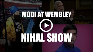 Modi @ Wembley - BBC Asian Network Nihal Show