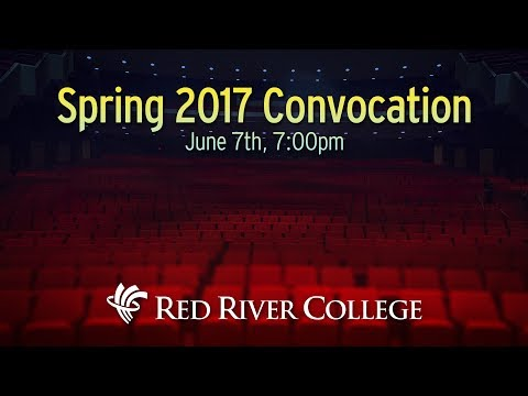 Spring 2017 Convocation - June 7th, 7:00pm