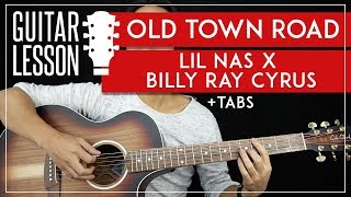 Old Town Road Guitar Tutorial 🤠 Lil Nas X Billy Ray Cyrus Guitar Lesson NO CAPO 🎸 |Chords + TAB|