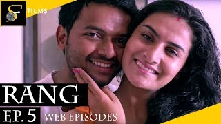 Rang | Romantic Web Series | Episode 5 - The Romantic Reconciliation