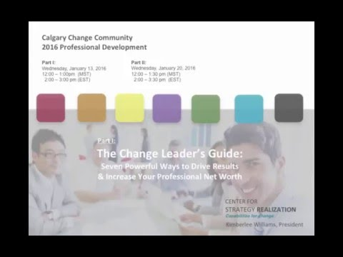 Calgary Community:  Change Leadership Guide Webinar 1