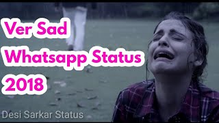 Kaha Tum Chale Gaye  Sad Romantic Song  Whatsapp Status 2018