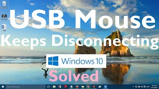 "Fix: ""usb Mouse Keeps Disconnecting In Windows 10""  Method 1"