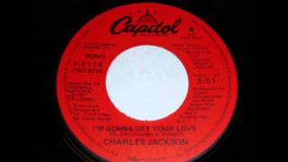 Charles Jackson - I`m gonna get your love