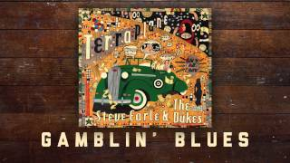 Steve Earle & The Dukes - Gamblin