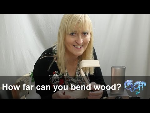 How far can you bend wood?