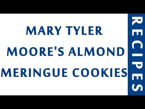 MARY TYLER MOORE'S ALMOND MERINGUE COOKIES | QUICK RECIPES | EASY TO LEARN