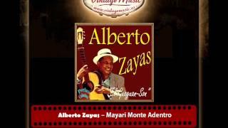 Alberto Zayas – Mayari Monte Adentro (Perlas Cubanas)