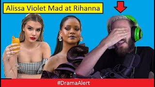 Alissa Violet MAD at Rihanna! #DramaAlert PewDiePie is a Bad Guy! Logan Paul Cancelled! FouseyTube