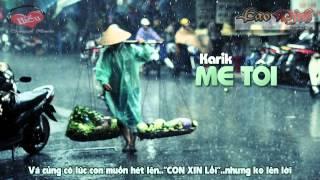 Mẹ Tôi Karik Video Lyric HD