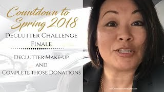 Spring 2018 Declutter Challenge Day 6 and 7 | Declutter Make-up and Donations