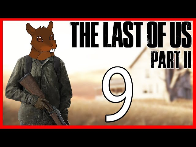 The Rattlers - The Last of Us Part 2 PS4 Pro - Survivor - Gameplay / Walkthrough - EP 9